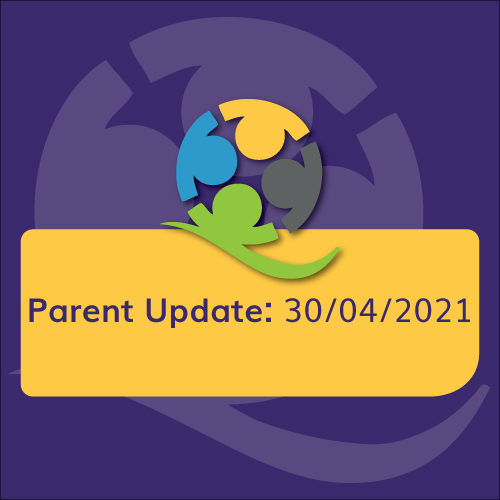 """Featured image for """"Parent Update: 30/04/2021"""""""